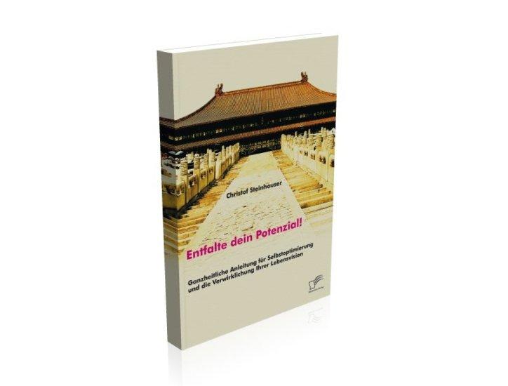 Buch Entfalte dein Potenzial von Christof Steinhauser